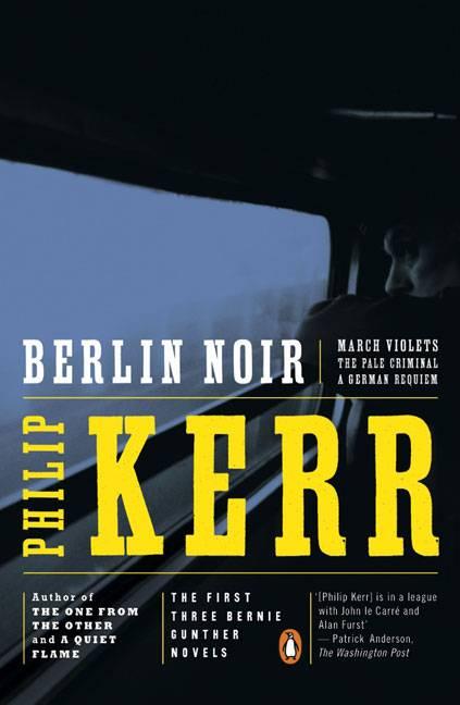Berlin Noir By Kerr, Philip