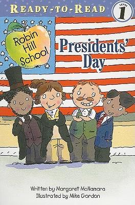Presidents' Day By McNamara, Margaret/ Gordon, Mike (ILT)